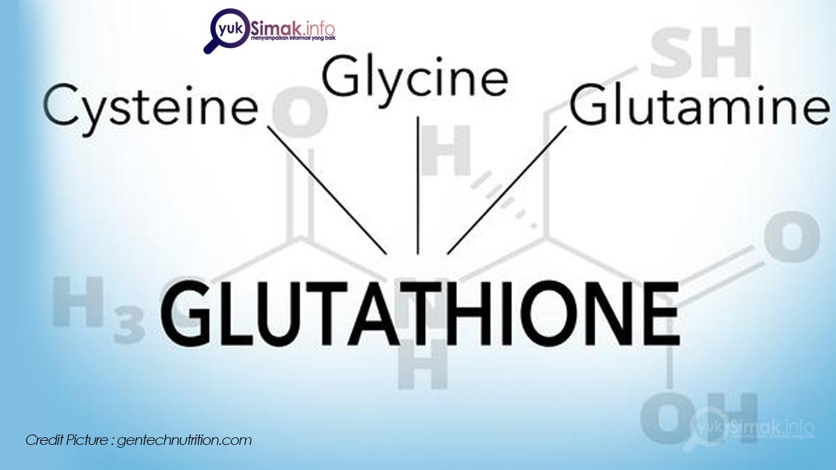 Picture Yuk Simak Info Manfaat Glutathione